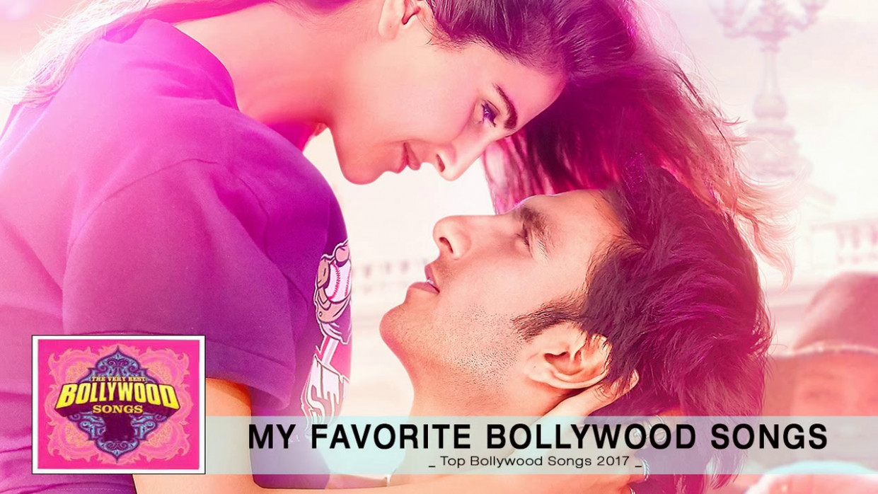 Best & Latest Bollywood Songs 2017 - 2018   Best of ...