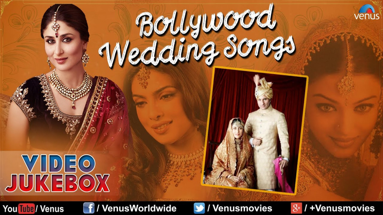 Best Bollywood Wedding Songs { Top Indian Wedding Songs ...