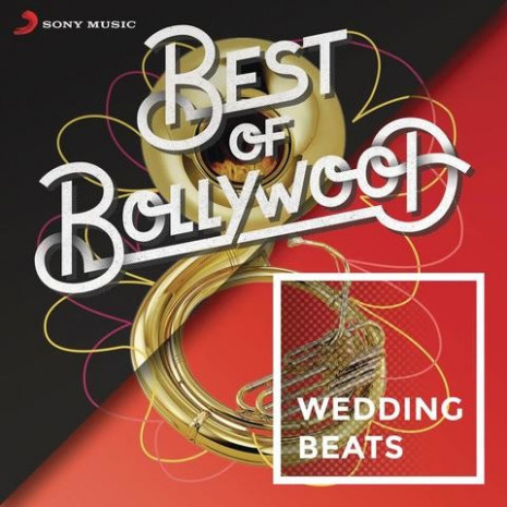 Best of Bollywood: Wedding Beats Songs Download: Best of ...
