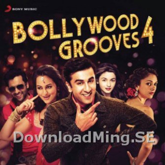 Bollywood Grooves 4 (2013) Bollywood Remix MP3 Songs ...