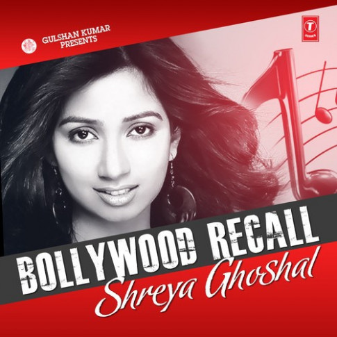 Bollywood Recall-Shreya Ghoshal 2014 Shreya Ghoshal Hindi ...