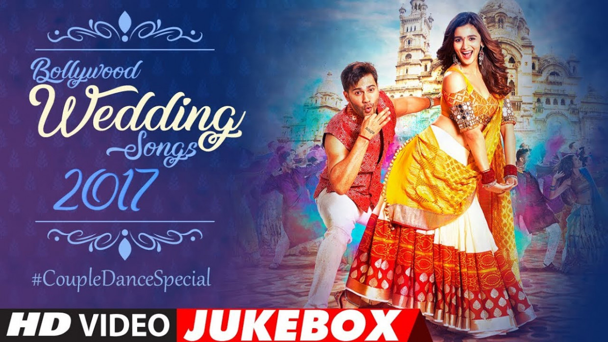 Bollywood Wedding Song 2017: Couple #RomanticDance Special ...