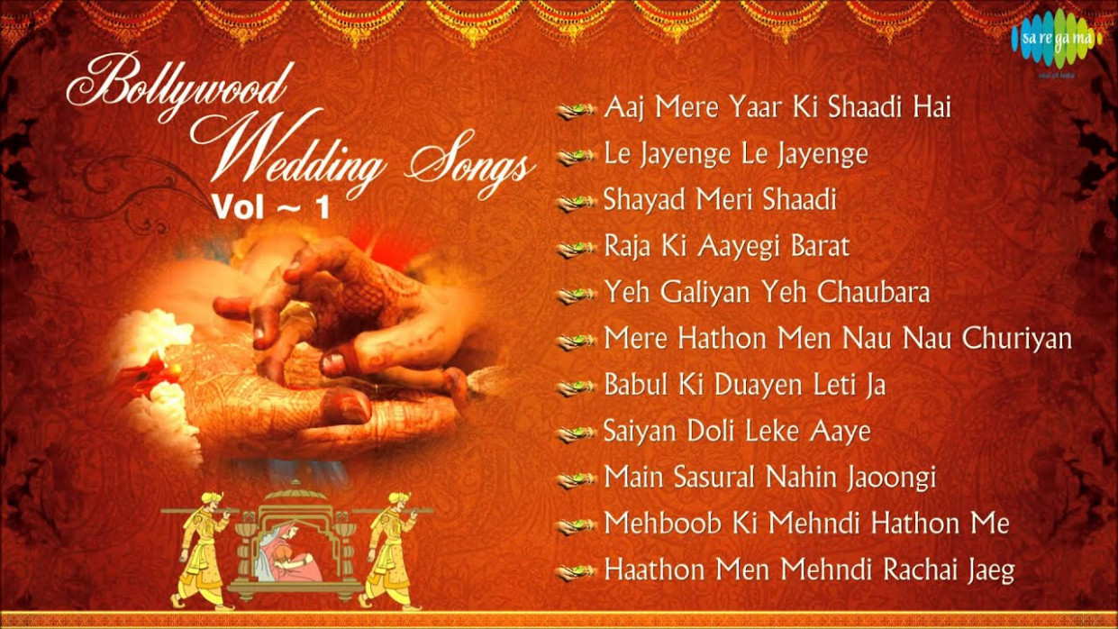 Bollywood Wedding Songs Collection - Top Indian Wedding ...