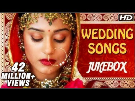 Bollywood Wedding Songs Jukebox - Non Stop Hindi Shaadi ...