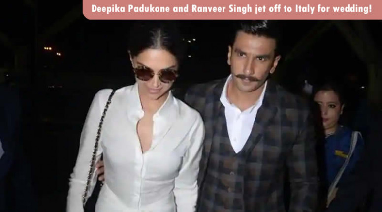 Deepika Padukone and Ranveer Singh jet off to Italy for ...