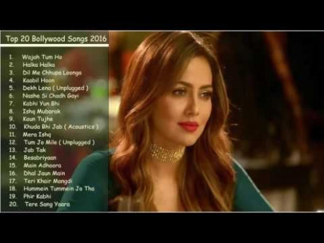 Free Download Best Latest Bollywood Songs 2016 2017 Top 20 ...