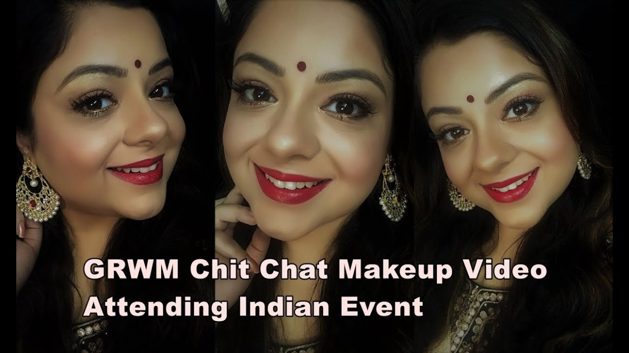 GRWM chit chat Indian Party/Festive Makeup video | In ...