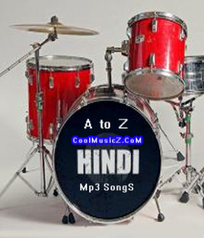 Hindi A to Z All Movies Mp3 Songs | Hindi Mp3 Songs ...