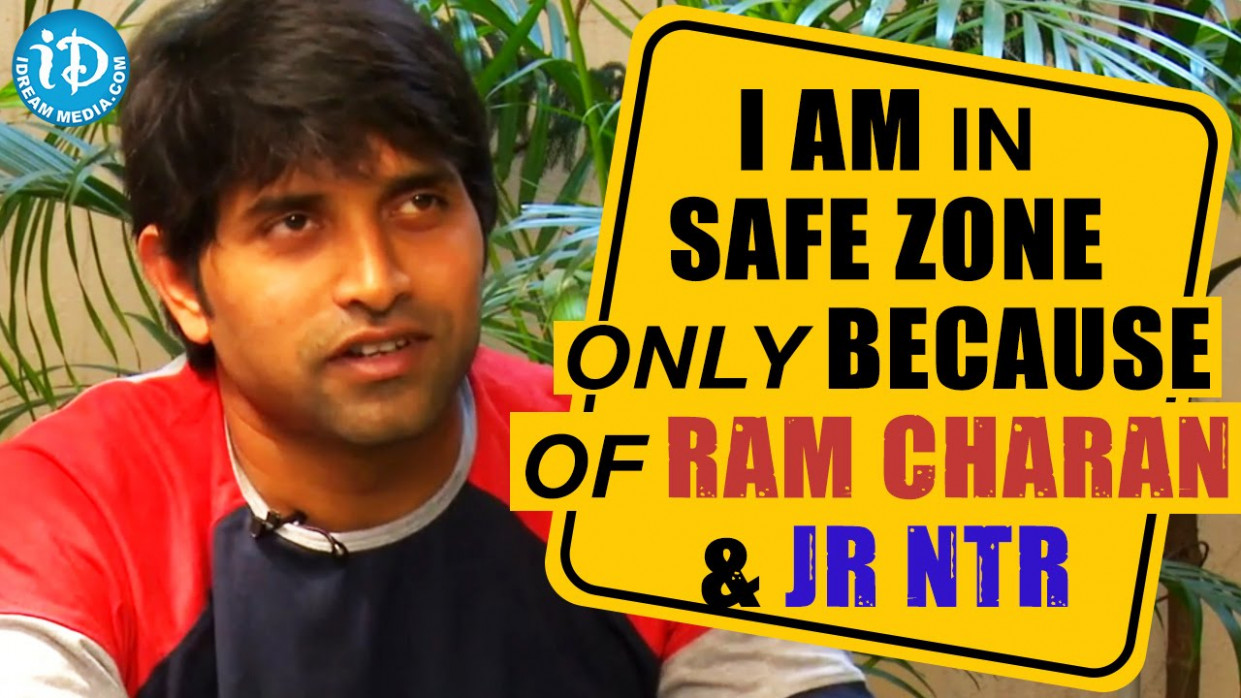 I Am In Safe Zone Only Because Of Ram Charan And Jr NTR ...