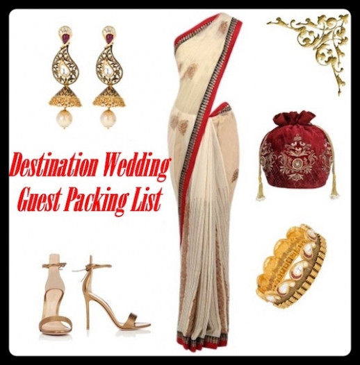 Indian Destination Wedding Guest Packing List | Indian ...