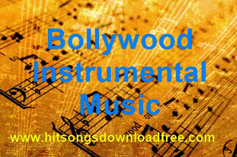 Instrumental Music Download Hindi Songs Free - aboutdagor