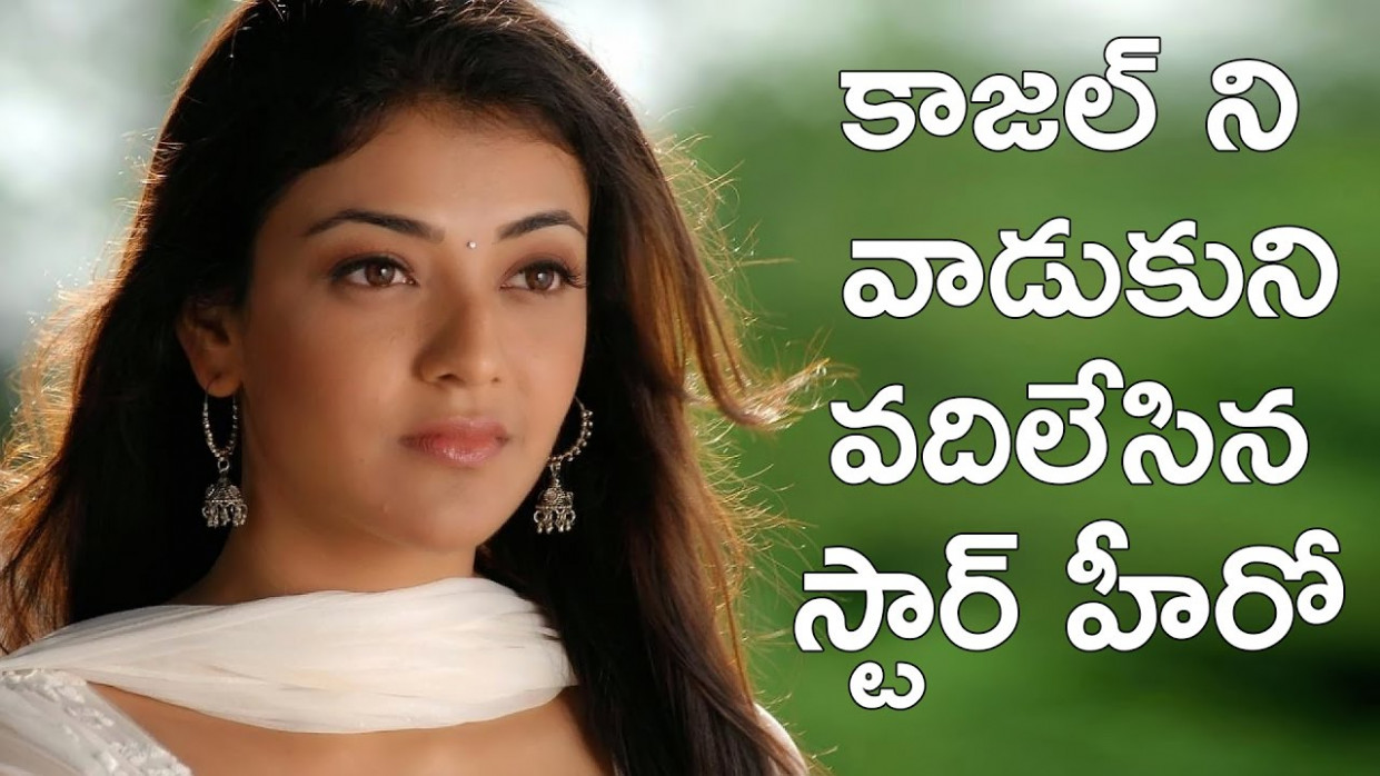 Kajal Agarwal cheated by star hero | Tollywood latest ...