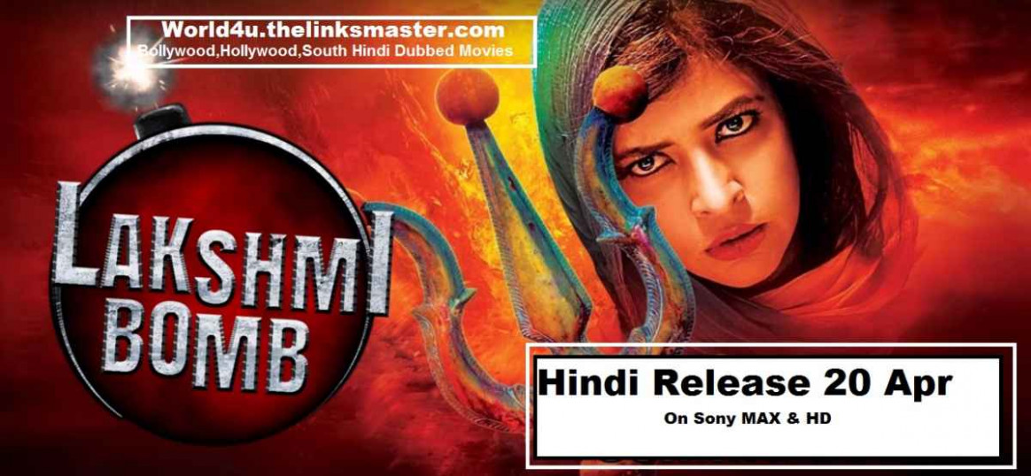 Lakshmi Bomb 2018 Hindi Dubbed Full Movie only 400mb ...