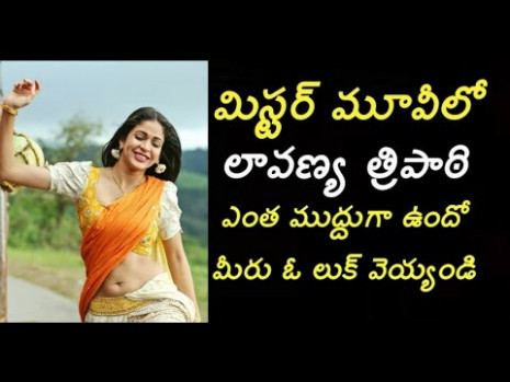 Lavanya Tripati new look in mister movie||Tollywood new ...