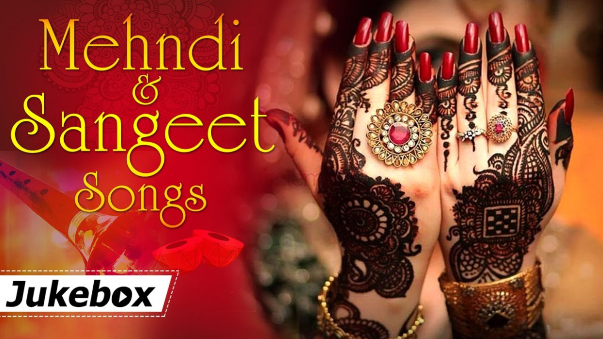 Mehndi and Sangeet Songs HD - Hit Songs - Bollywood ...