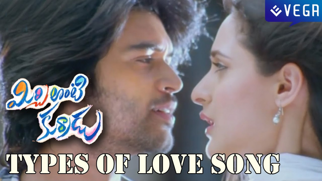 Mirchi Lanti Kurradu Movie : Types of Love Song :Latest ...