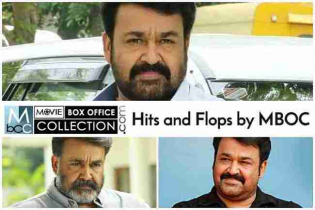 Mohanlal All Movies Hits and Flops Box Office Collection ...
