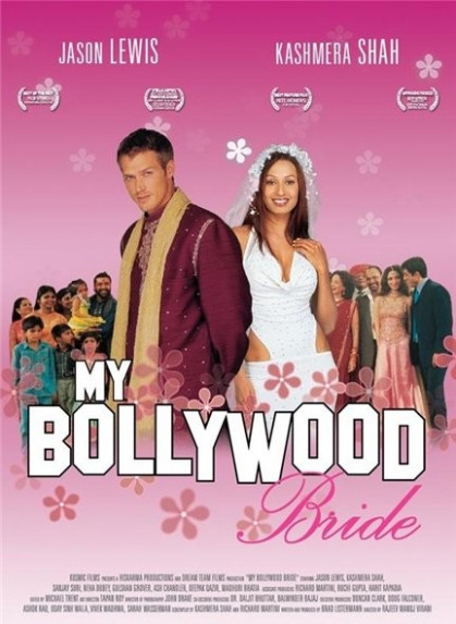 My Bollywood Bride (2006) Full Hindi Movie Watch Online ...