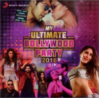 My Ultimate Bollywood Party 2016 CD / MP3 : movie My ...