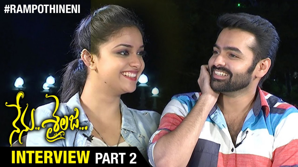 Nenu Sailaja Movie Team Exclusive Interview | Part 2 | Ram ...