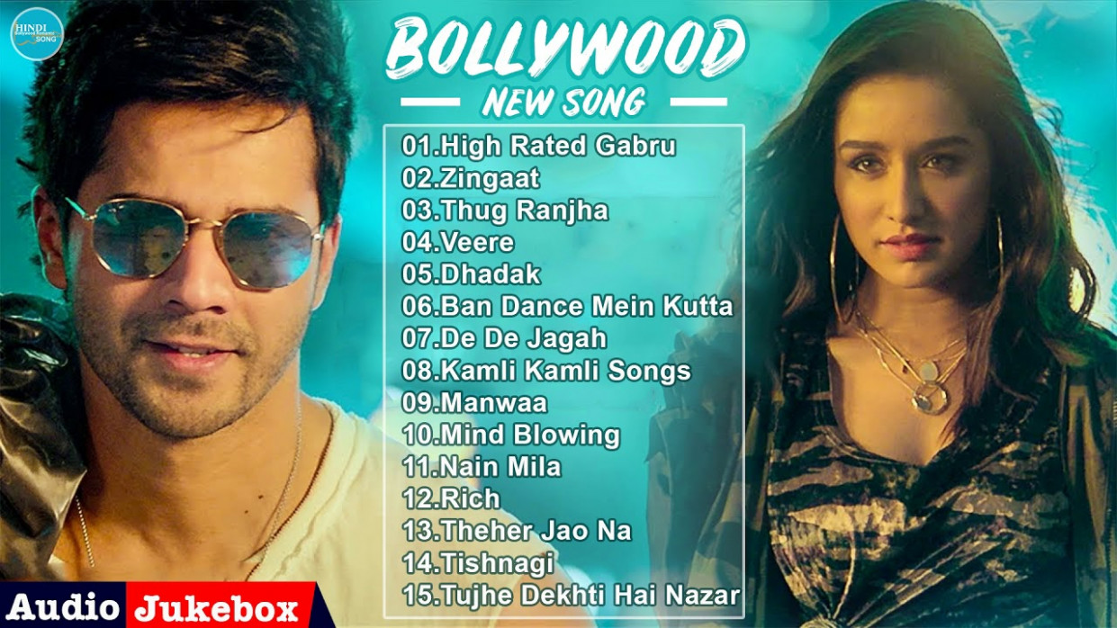 New Bollywood Songs 2018 - Top Hindi Songs 2018 - Hindi ...