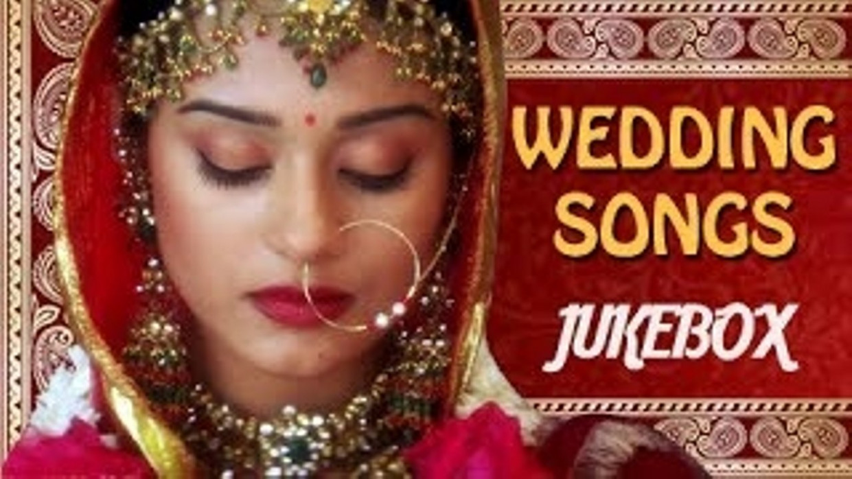 New Indian Wedding Songs 2016 Free Download - Wedding ...