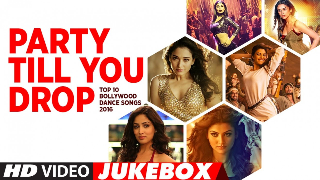 Party Till You Drop - Top 10 Bollywood Dance Songs 2016 ...