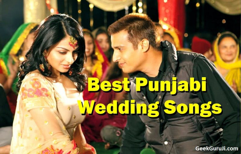 Punjabi Wedding Songs List (Top 100 Punjabi wedding dance ...