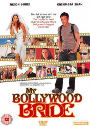Rent My Bollywood Bride (2006) film | CinemaParadiso.co.uk
