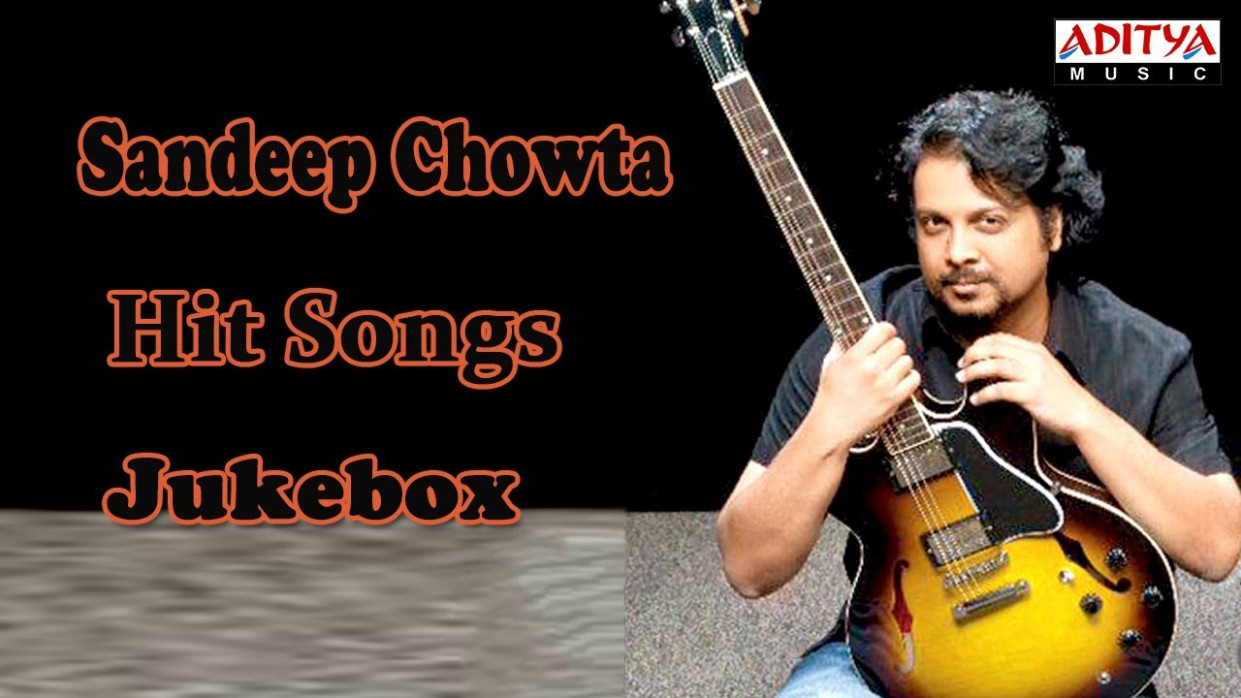Sandeep Chowta Tollywood Romantic Hit Songs || Jukebox ...
