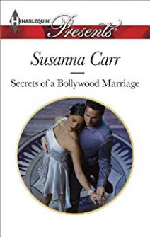 Secrets of a Bollywood Marriage (Harlequin Presents) eBook ...