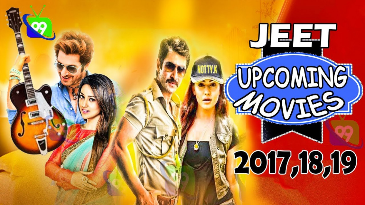 Superstar jeet Upcoming Movie (2017-2018-2019) |Tollywood ...