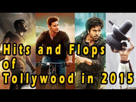 Tollywood 2015 - Telugu Movies Hits and Flops - YouTube