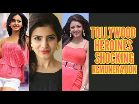 Tollywood Actress Remuneration List - YouTube