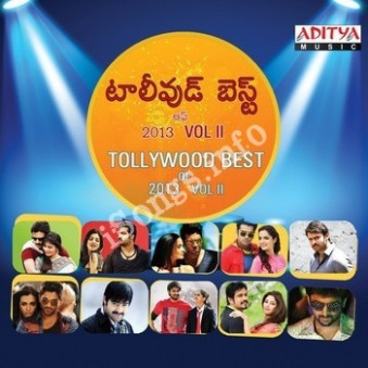 Tollywood Best Of 2013 Vol II Songs Free Download - Naa Songs