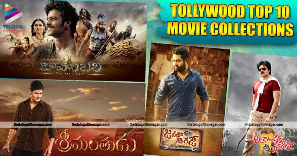 Tollywood's Top 10 Movie Collections - Telugu ...