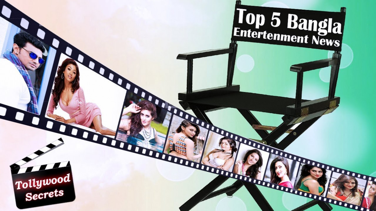 Tollywood top 5 Entertainment News#50||Top Bangla ...
