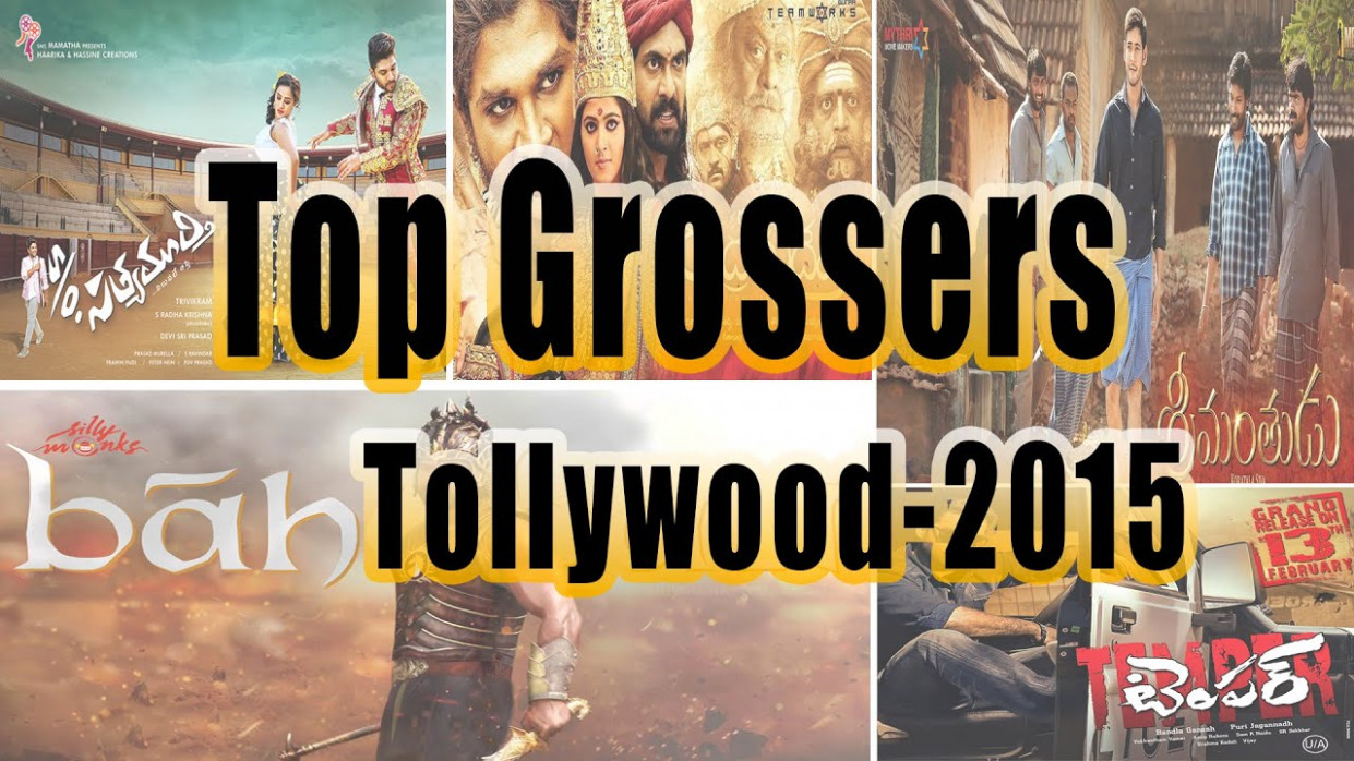Tollywood Top Grossers of 2015 That Made Telugu Cinema Big ...
