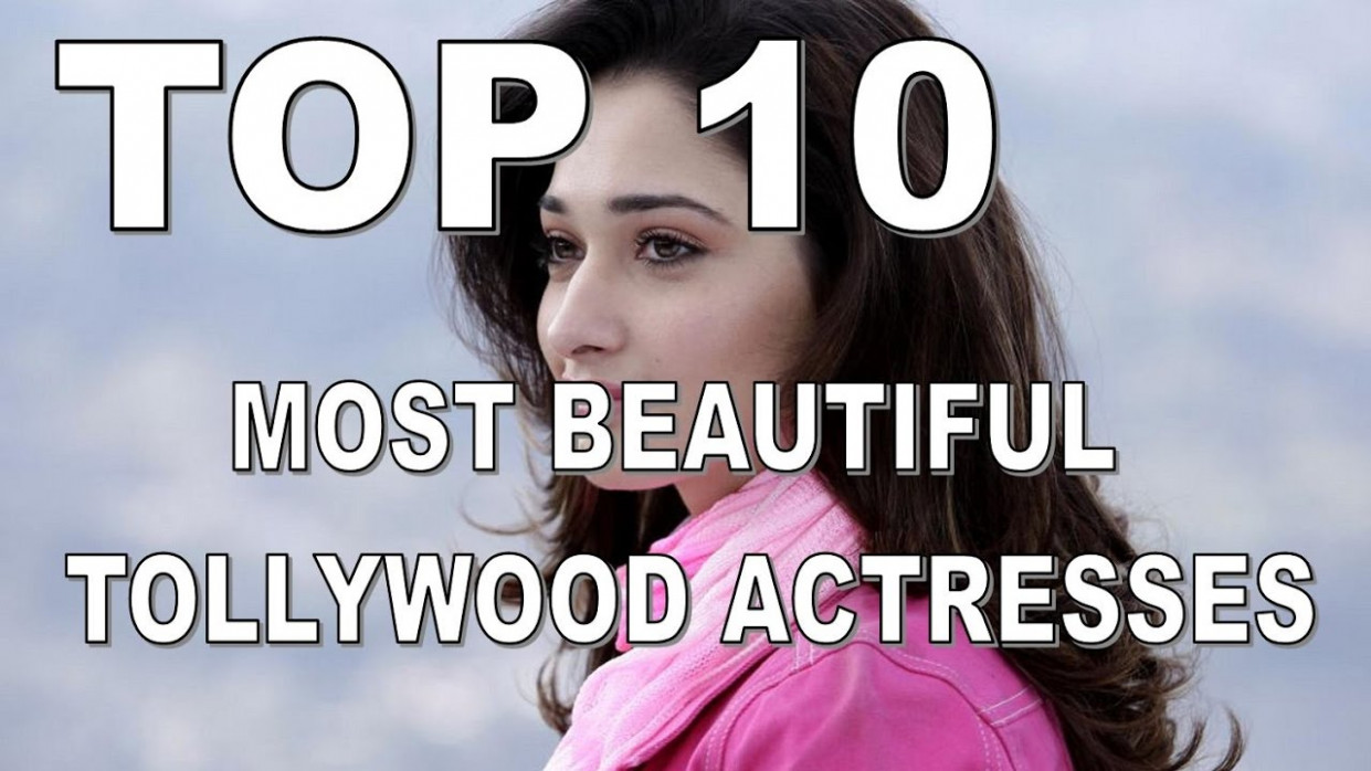 Top 10 Best and Most Beautiful Tollywood Actresses 2017 ...