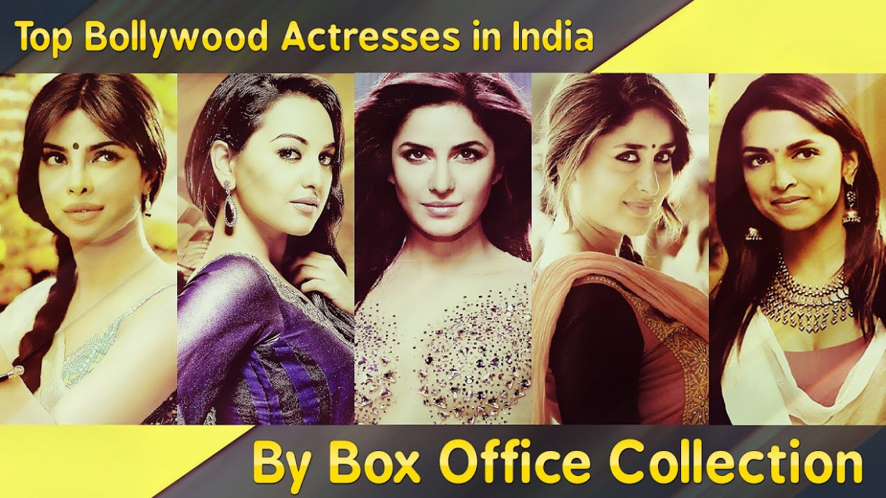 Top 10 Bollywood Actresses : By Box Office Collection ...
