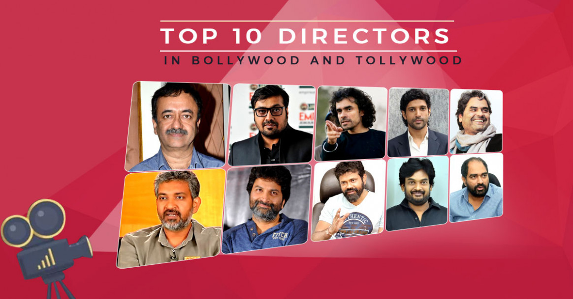 Top 10 Directors in Bollywood and Tollywood - YuppFlix
