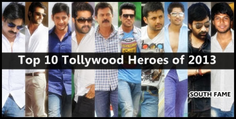 Top 10 Tollywood Heroes List of 2013