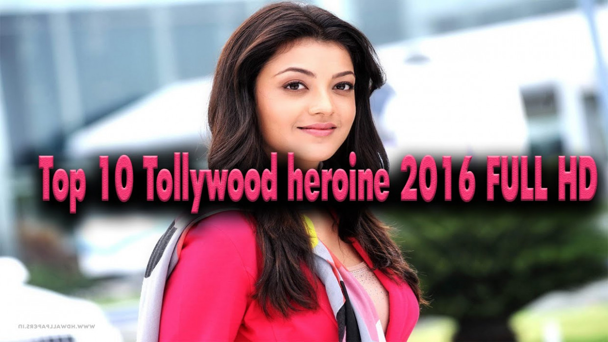 Top 10 Tollywood heroine 2016 FULL HD - YouTube