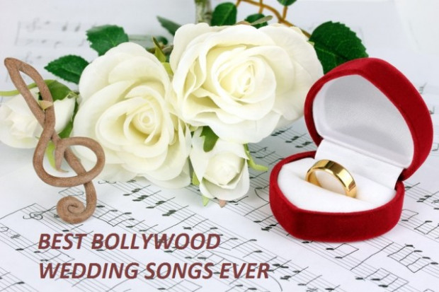 Best Bollywood Wedding Songs