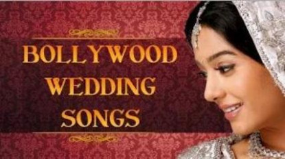 Top 100 Best Bollywood Indian Wedding Songs in Hindi Page ...