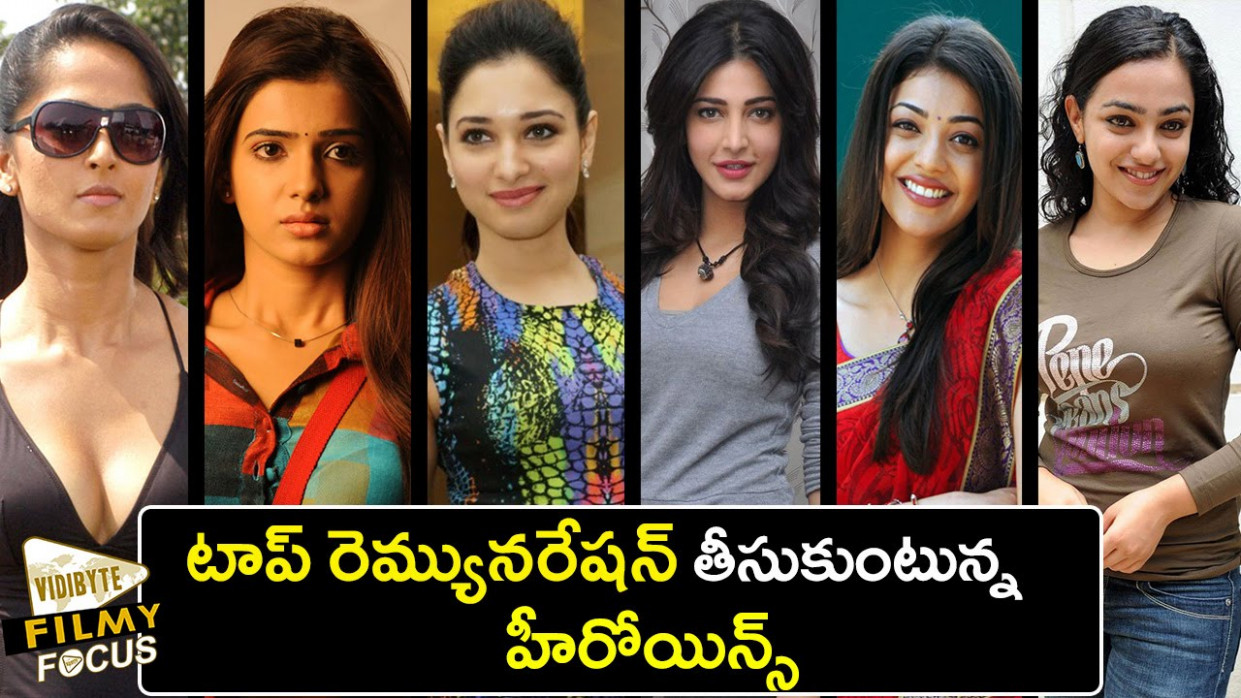 Top 6 Tollywood Actresses Remuneration - Filmy Focus - YouTube