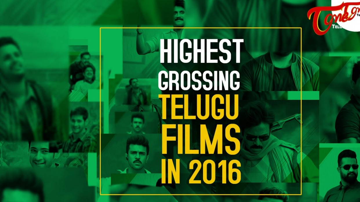 Top 9 Highest Grossing Telugu Movies in 2016 | Tollywood ...