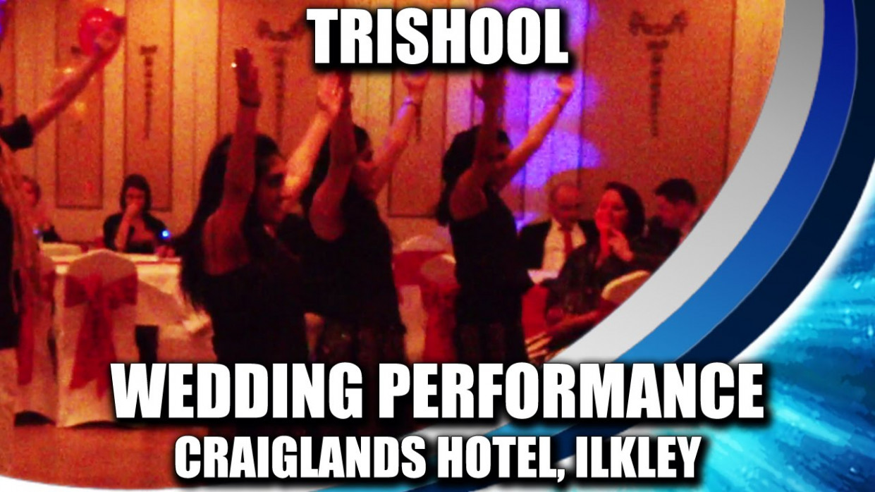 Trishool | Bollywood Wedding Performance @ Craiglands ...