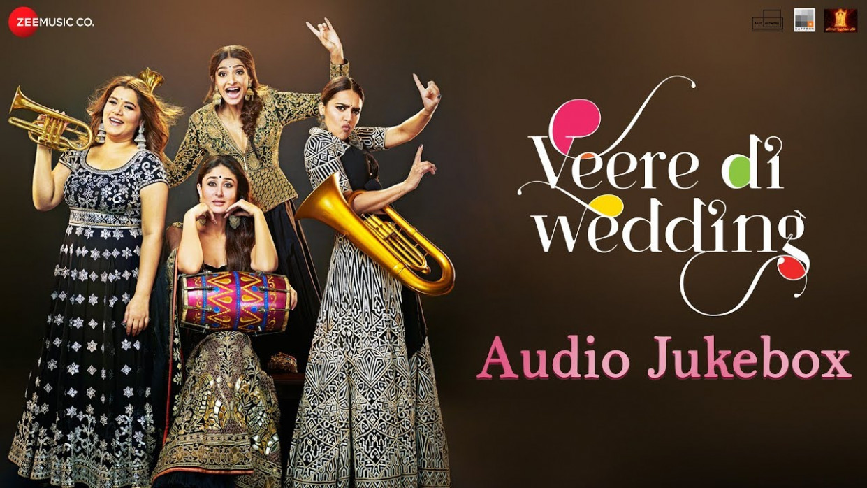 Veere Di Wedding Movie Songs Tracklist - watch bollywood movie veere di wedding