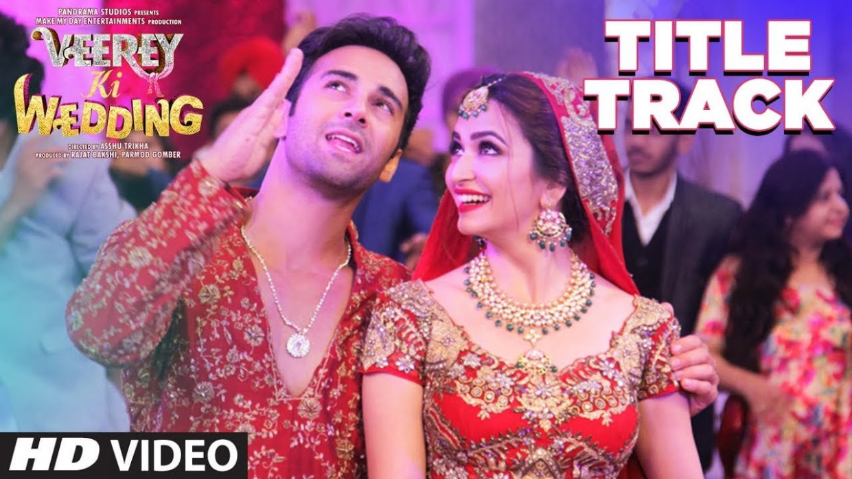 Veerey Ki Wedding Title Track | Hit ya Flop Movie world